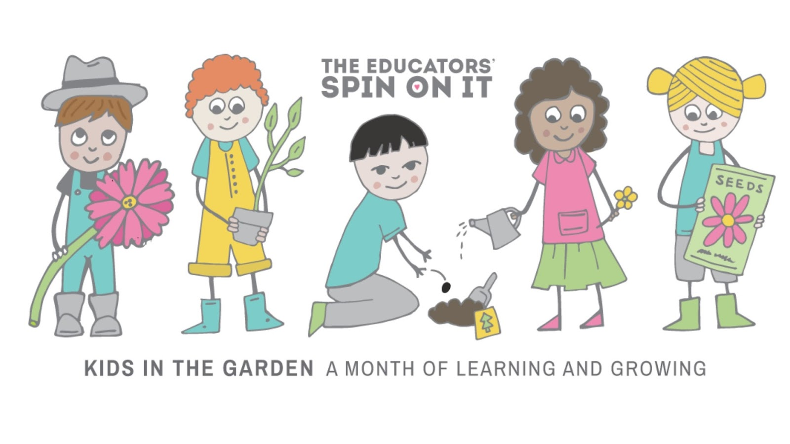 The Educators' Spin On It Kids in the Garden