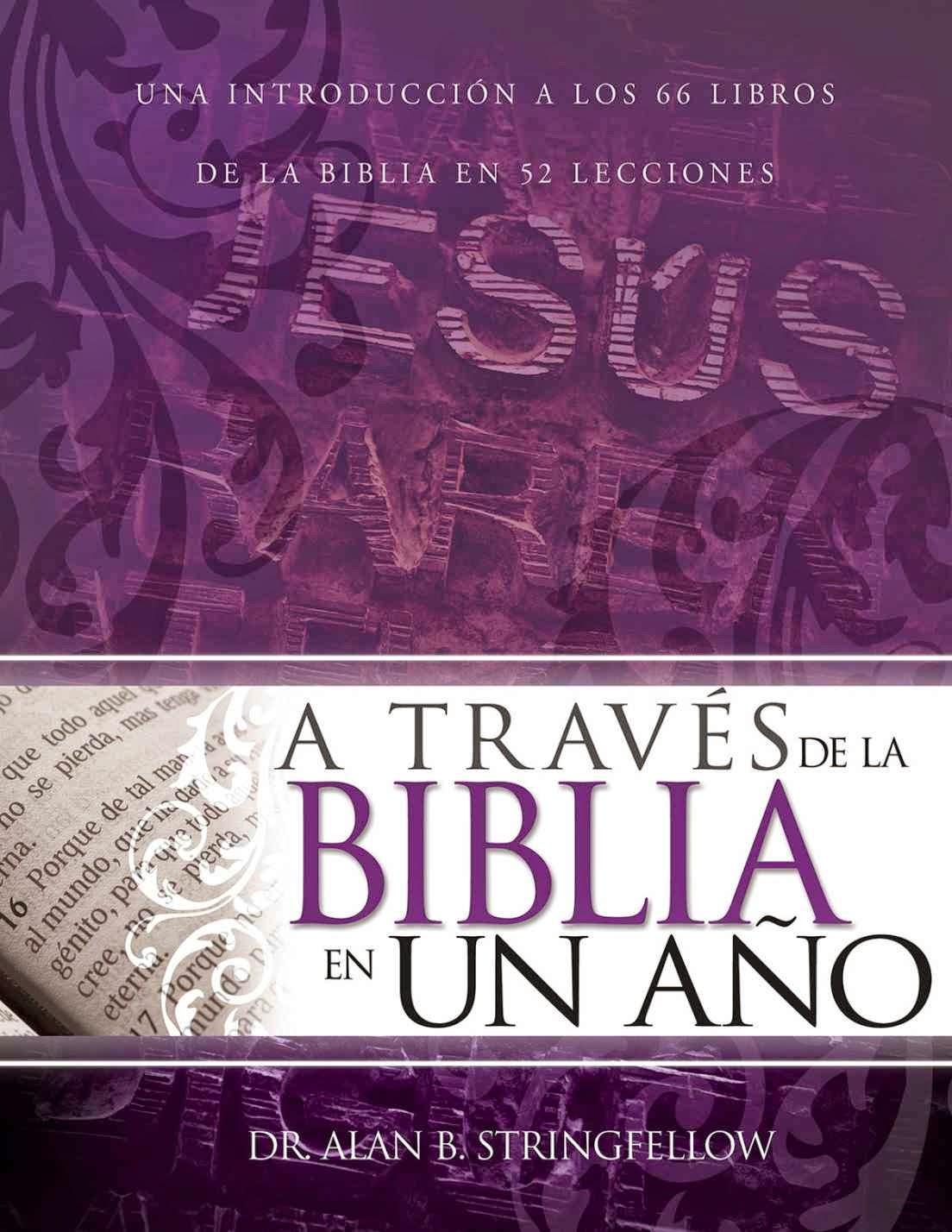 Alan Stringfellow-A Través De La Biblia En Un Año-