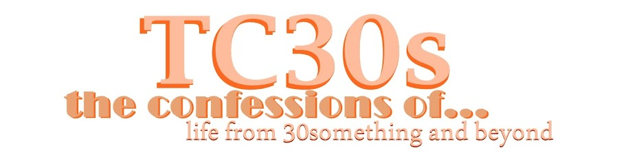 The Confessions of 30something...