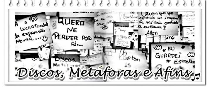 Discos, Metáforas e Afins