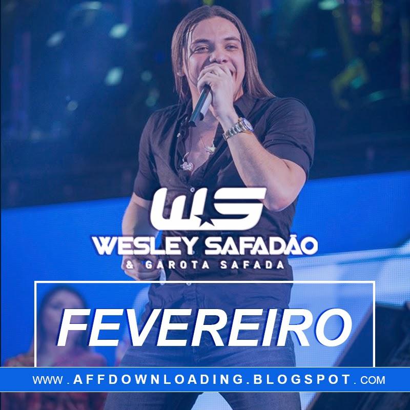Wesley Safadão & Garota Safada – Promocional de Fevereiro – 2015