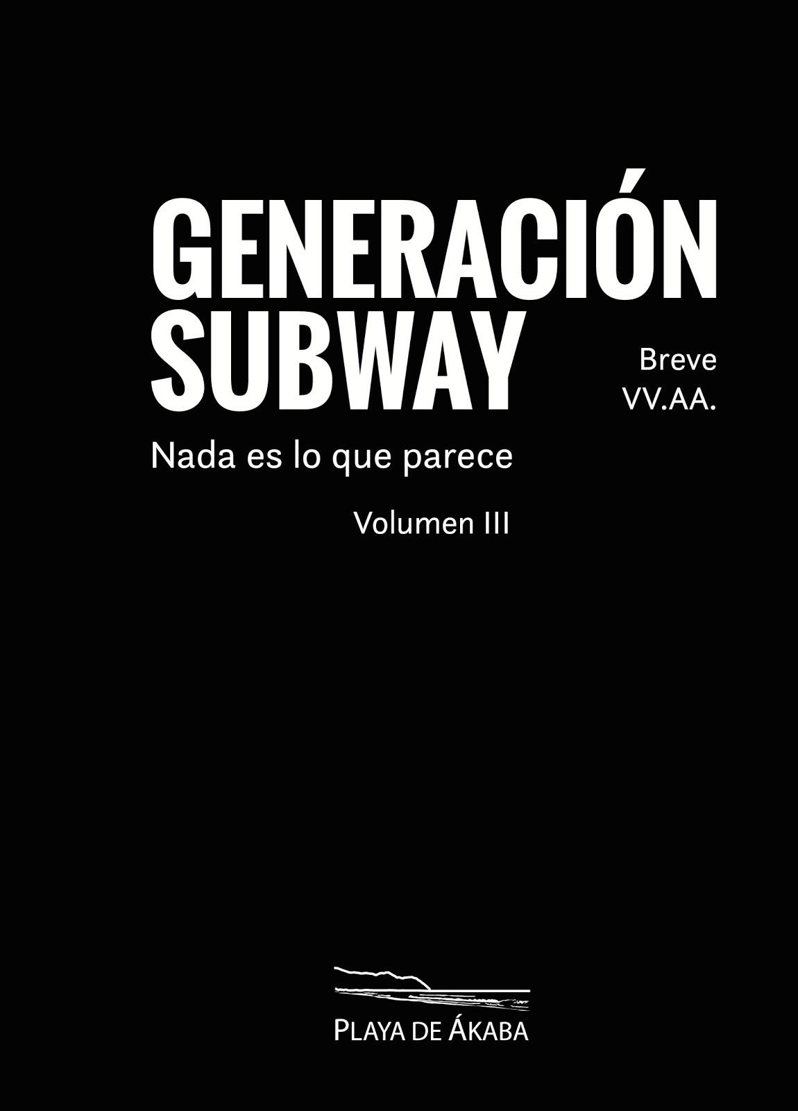 "AA.VV. - ""Generación Subway III. Breve"""