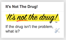 It's not the drug!