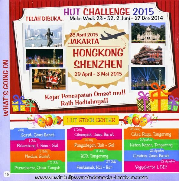 HUT Challenge 2015, Hongkong Shenzhen & Info HUT Tulipware 2014 : Garut, Palembang, Medan, Purwokerto, Cikampek, Pengadegan, BSD Tangerang, Pontianak, Citra Raya, Kebon Nanas, Cirebon, Yogyakarta