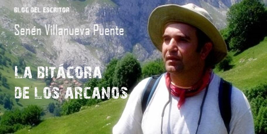 Senén Villanueva Puente. La bitácora de los arcanos.