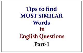 Tips to find the MOST SIMILAR Word in English Questions Part-I