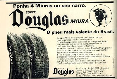 propaganda pneus Douglas - 1976.  reclame de carros anos 70. brazilian advertising cars in the 70. os anos 70. história da década de 70; Brazil in the 70s; propaganda carros anos 70; Oswaldo Hernandez;