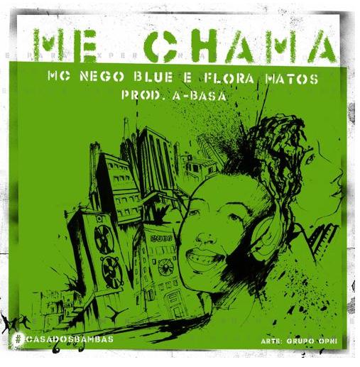 Mc Nego Blue faz paraceria com a Flora Matos #MeChama