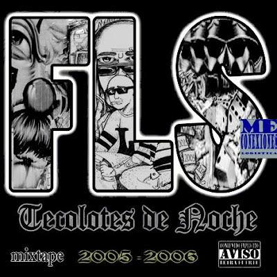 Familia Lado Sur - Tecolotes de noche mixtape 2005-2006