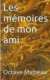 """""""Les Mémoires de mon ami"""", Starebooks, 2013"""