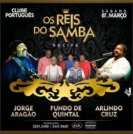 CLUBE PORTUGUÊS DO RECIFE - OS REIS DO SAMBA.