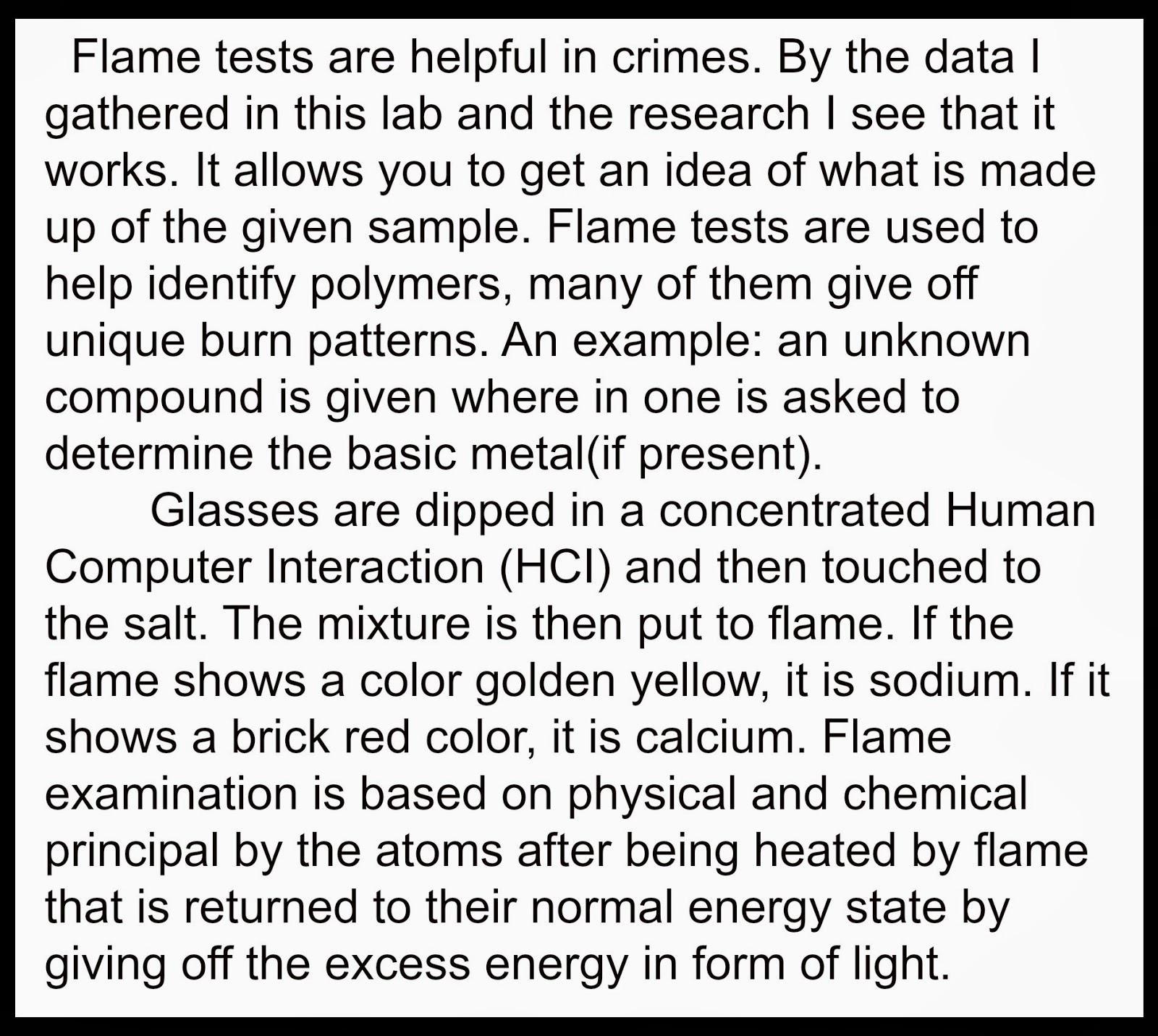 flame test lab to find out Metals--flame test (investigation type lesson pass out the actual flame test teacher tells students they have 30 minutes to work on the flame test lab.