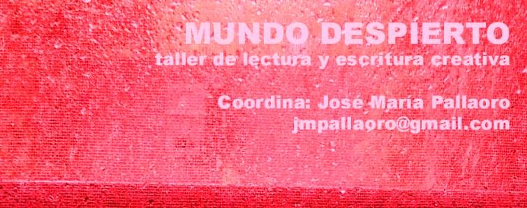 Taller Literario City Bell / Villa Elisa / La Plata / Coordina: José María Pallaoro
