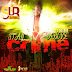 I-OCTANE – STAY ABOVE CRIME – SO UNIQUE RECORDS – JANUARY 2013