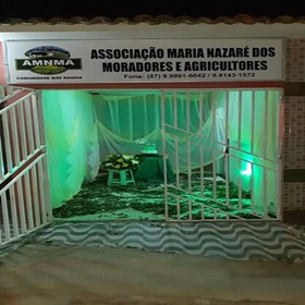 ASSOCIAÇÃO MARIA DE NAZARÉ DOS MORADORES E AGRICULTORES