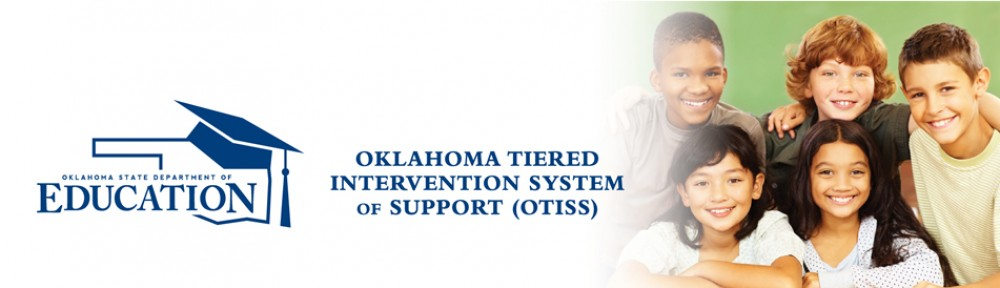 Oklahoma Tiered Intervention System of Support