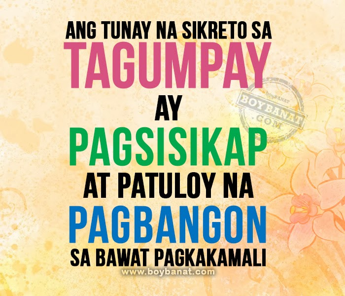 Tagalog Motivational Quotes and Pinoy Motivation Sayings ~ Boy Banat