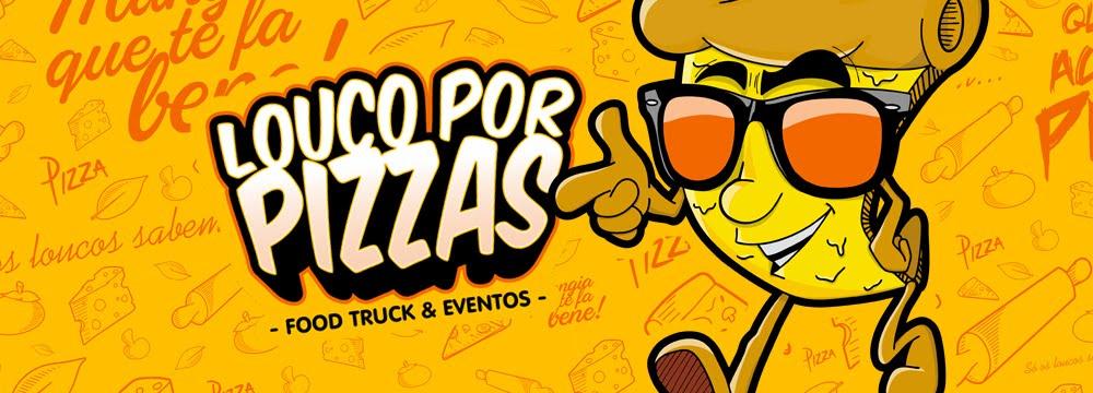 Louco Por Pizzas | Food Truck & Eventos