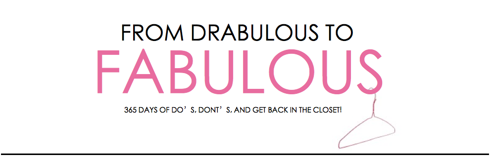 From Drabulous to Fabulous