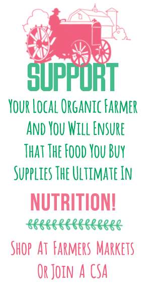 BUY LOCAL AND ORGANIC FOR YOUR FAMILY'S HEALTH