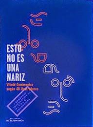 http://www.congresogombrowicz.com/producto/esto-no-es-una-nariz-witold-gombrowicz-segun-40-ilustradores-libro-oficial-del-congreso/