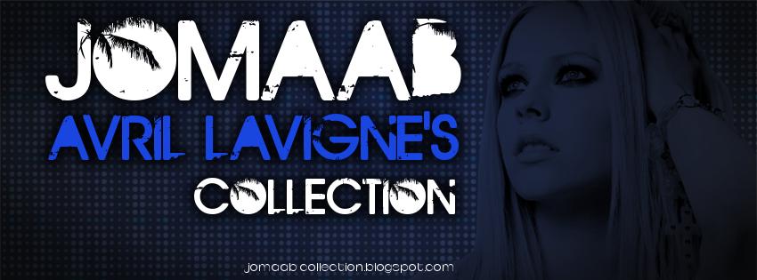 JoMaAB - Avril Lavigne's Collection