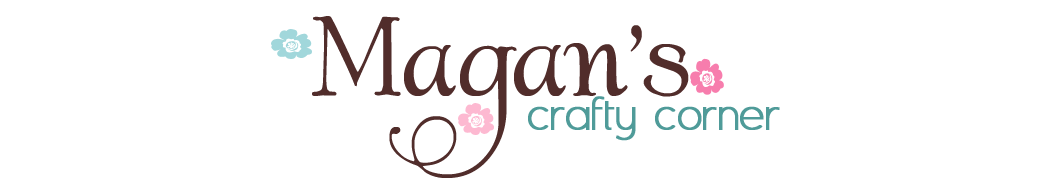 Magan's Crafty Corner