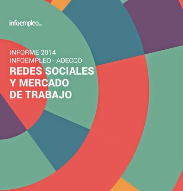 http://es.slideshare.net/InfoempleoSlide/iii-informe-infoempleo-adecco-sobre-redes-sociales-y-mercado-de-trabajo/1