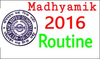 Madhyamik 2016 routine