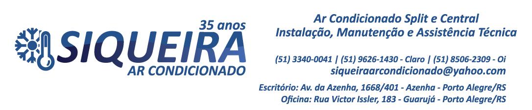 Siqueira - Ar Condicionado Split e Central (Instalação, Manutenção e Assistência Técnica)