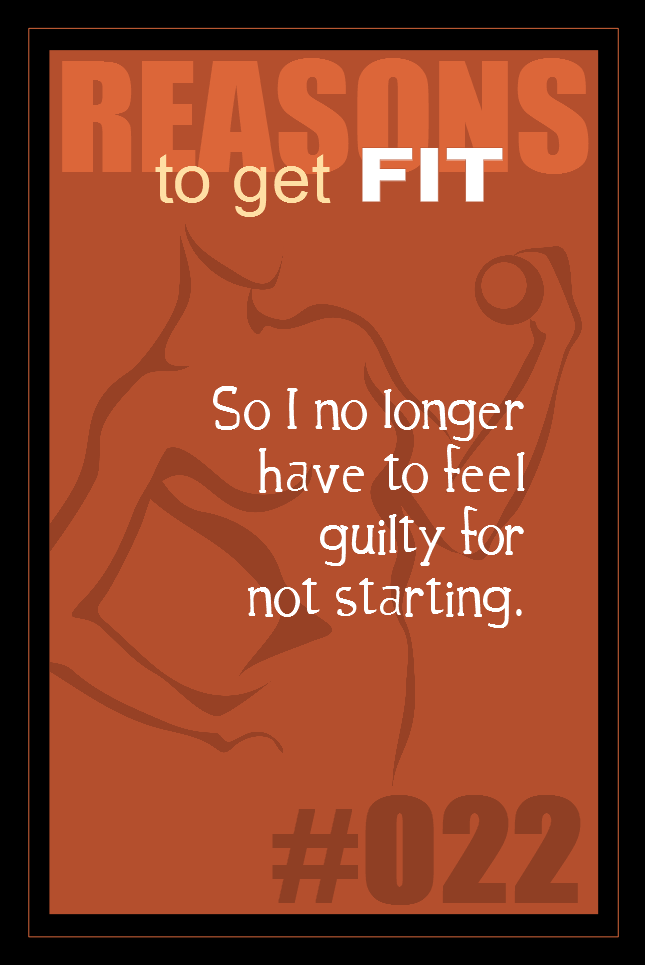 365 Reasons to Get Fit #022