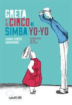 Greta y el circo de Simba Yoyo - 2014
