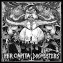 PER CAPITA / DOOMSISTERS