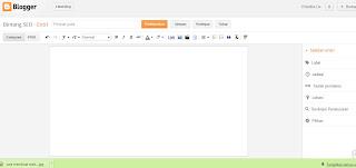 Tekhnik Dasar Membuat dan Mempublish Artikel Di Blogspot