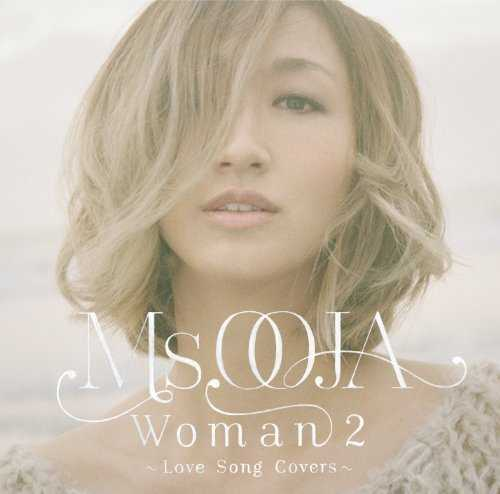 [MUSIC] Ms.OOJA – WOMAN 2~Love Song Covers~ (2014.11.26/MP3/RAR)