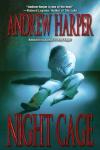 http://thepaperbackstash.blogspot.com/2007/06/night-cage-andrew-harper_21.html