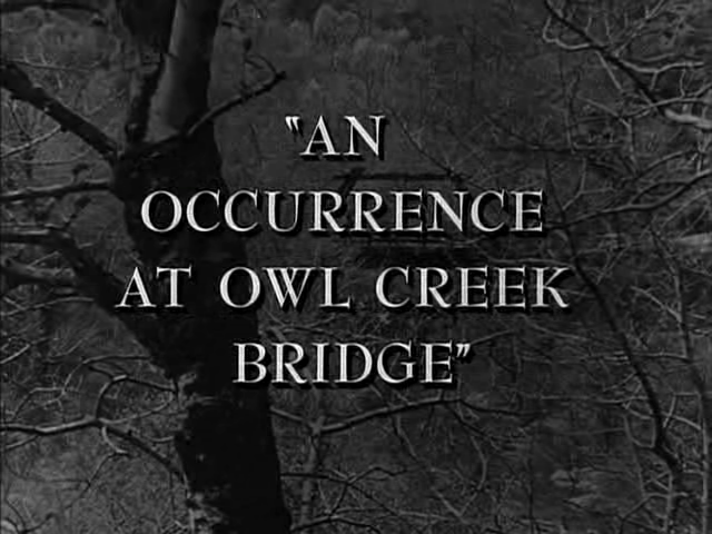 a review of an occurrence at owl creek bridge essay An occurrence at owl creek bridge - a story by ambrose bierce if you need some writing help with your essay on this book, be sure to read an article below.