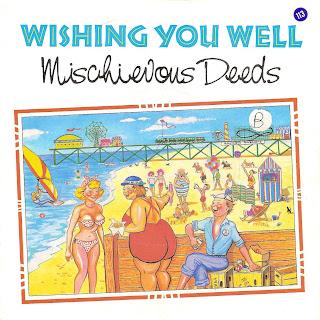 Mischievous Deeds - Wishing You Well