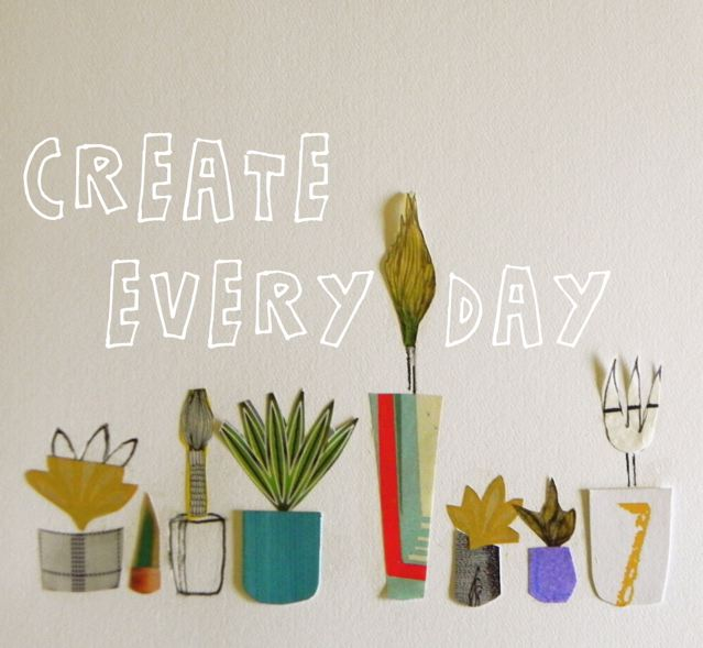 create everyday
