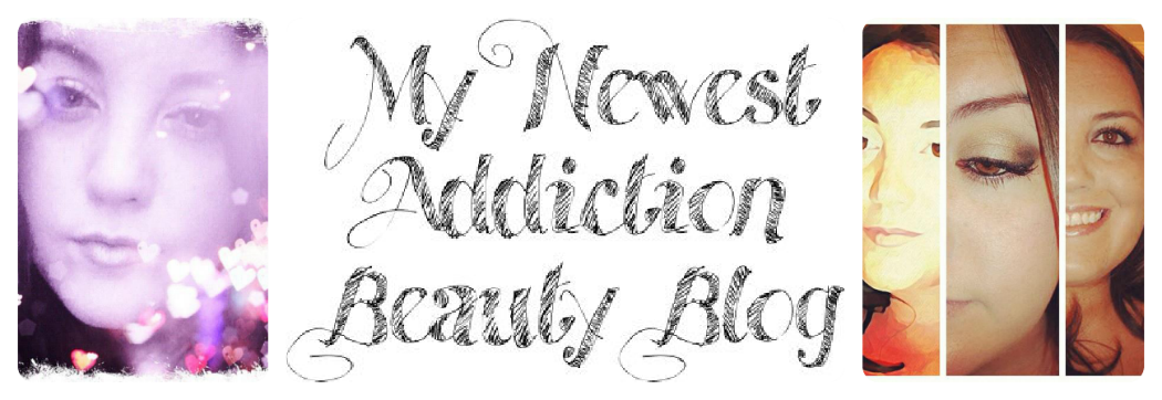 My Newest Addiction Beauty Blog