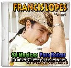musicas+para+baixar CD Francis Lopes – Os Reis da Vaquejada Vol. 20 (2014)
