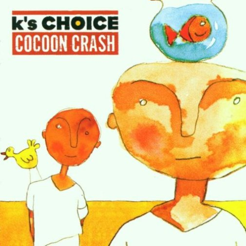 disco K'S CHOICE - Cocoon crash