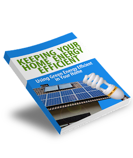 Keeping Your Home Energy Efficient - Free eBook Download