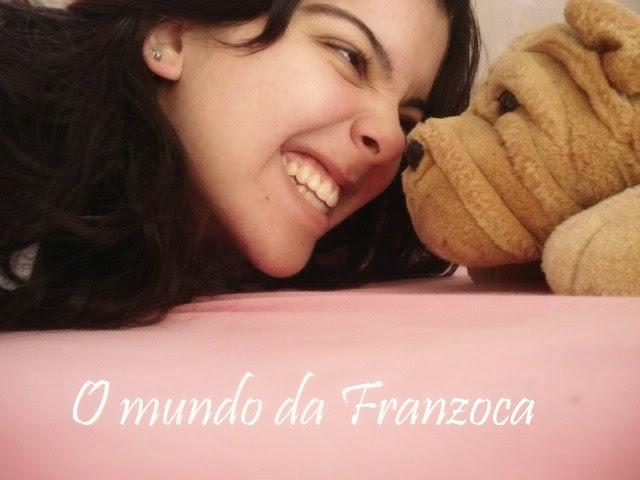 O mundo da Franzoca