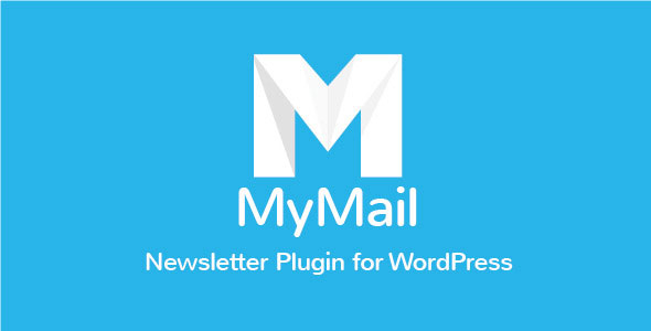 Free Download MyMail V2.0.27 Email Newsletter Plugin for WordPress