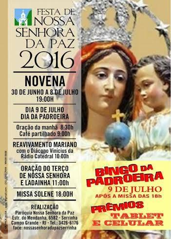 FESTA DE N.SRA. DA PAZ 2016 - PARÓQUIA N.SRA. DA PAZ - CAMPO GRANDE - RIO