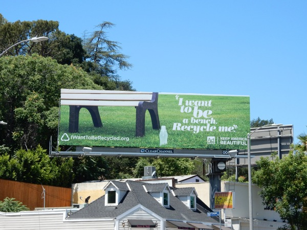I want to be a bench Recycle me billboard