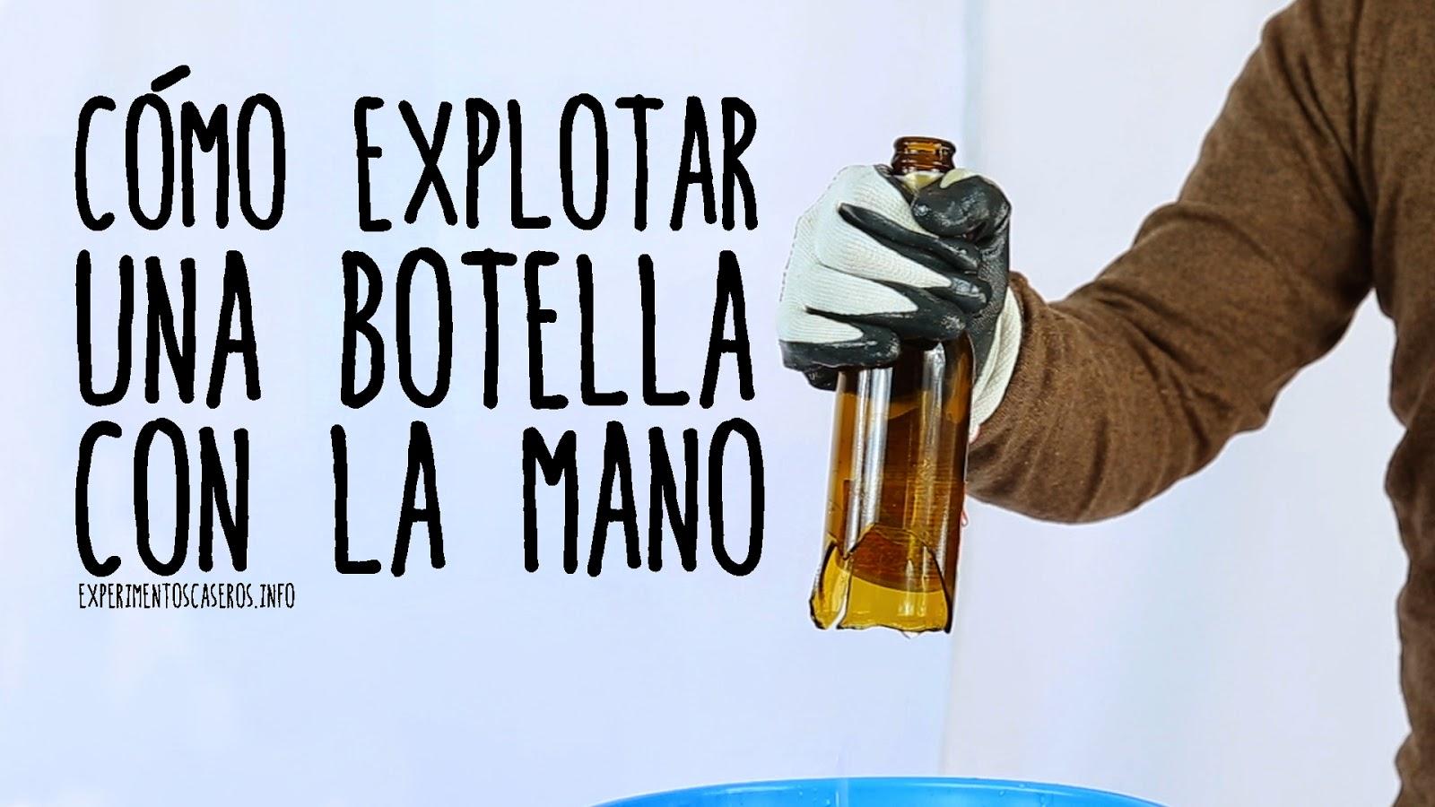 Cómo explotar una botella con la mano, cavitación, experimentos caseros, experimento casero, experimentos sencillos,experimentos, experimento, experimentos para niños, feria de ciencias, ciencia, ciencia, que es ciencia