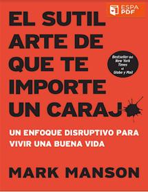 El sutil arte de que te importe un carajo 2a Edición Mark Manson