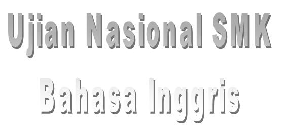 Ujian Nasional Smk Bahasa Inggris 11th 2015